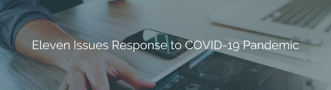 Eleven Issues Response to COVID-19 Pandemic