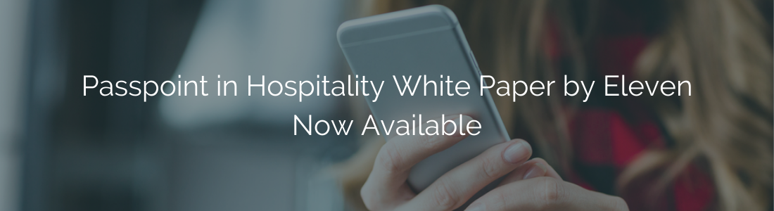 Passpoint in Hospitality White Paper Now Available